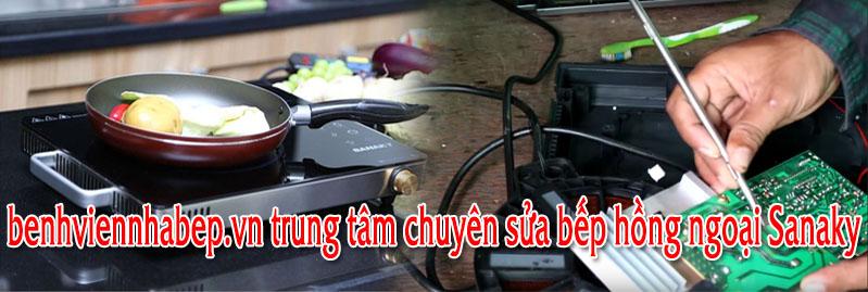 sửa bếp hồng ngoại sanaky ở Hà Nội và Hồ Chí Minh